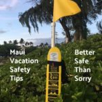 Maui Vacation Safety Tips